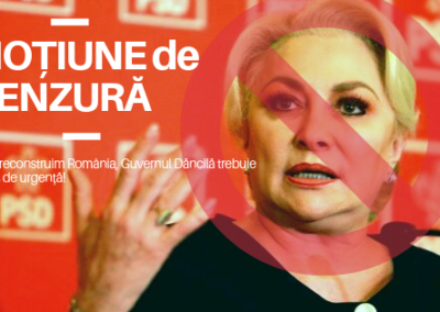 MOȚIUNE DE CENZURĂ – Ca să reconstruim România, Guvernul Dăncilă trebuie demis de urgenţă!